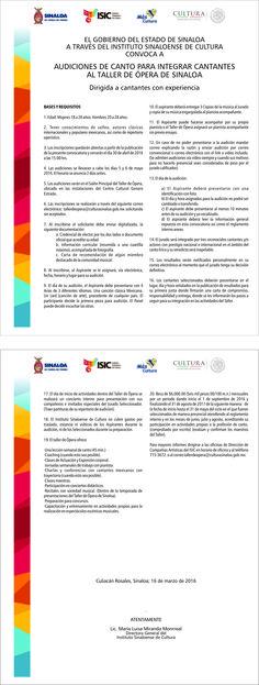 El Gobierno del Estado de Sinaloa a través del Instituto Sinaloense de Cultura convoca a Audiciones de Canto para integrar cantantes al Taller de Ópera de Sinaloa. Dirigido a cantantes con experiencia.