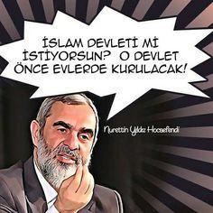 ✒ İslam devleti mi istiyorsun?   O devlet  önce evlerde kurulacak!  [Nurettin Yıldız Hocaefendi]  #islam #devlet #istek #ev #müslüman #evler #kur #söz #nureddinyıldız @nureddin.yildiz #nurettinyıldız @nureddinyildiz #sözler #hoca #alim #ilmisuffa