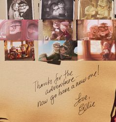 Thanks For The Adventure - UP quote I cried for days.