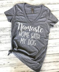 Namaste home with my cat/dog (v-neck),Namaste home with my cat/dog (v-neck), namaste home with my dog, namaste home with my cat, namaste shirt, yoga tank, dog mom shirt, dog shirt, fur mama, yoga shirt, funny dog shirt, cat mom, crazy cat lady, namaste t-shirt, namaste yoga, i love my dog