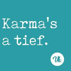 Karma, Afrikaanse Quotes, In A Nutshell, Morals, Cape Town, Text Messages, Super Powers, Motto, Shirt Ideas
