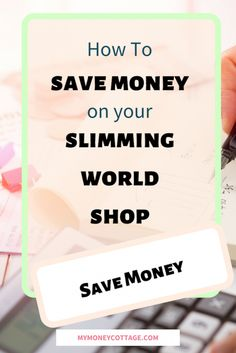 How To Save Money On Your Slimming World Food Shop - My Money Cottage #savemoney  #slimmingworldplan  #slimmingworldrecipes  #slimmingworld Save Money On Groceries, Ways To Save Money, Money Saving Tips, How To Make Money, Managing Money, Saving Ideas, Slimming World Plan, Slimming World Recipes, Frugal Tips