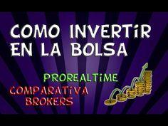 Como invertir en la bolsa de valores - Elegir Broker y ProRealTime #GanarDinero