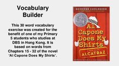 Al Capone Does My Shirts Vocabulary Exercise Ch. 15 - 32