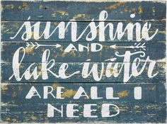 Sunshine & Lake Water Sign! This distressed wooden sign is just waiting for a home in your cabin! 16'' x 12'' Wood Distressed Slats