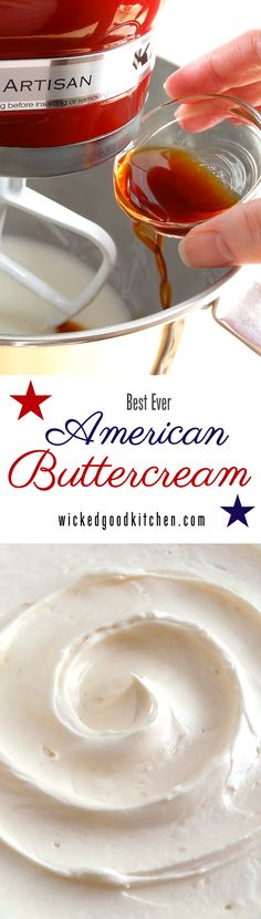 Best Ever American Buttercream by WickedGoodKitchen.com ~ Creamy, silky, light, melts on the tongue and not too sweet…the perfect American Buttercream frosting for cakes and cupcakes. Tastes just like it came from an upscale bakery! Tutorial complete with step-by-step photos.