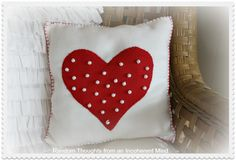 Random thoughts from an incoherent mind: A Valentine Pillow
