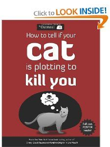 How to Tell If Your Cat Is Plotting to Kill You: The Oatmeal, Matthew Inman: 9781449410247: Amazon.com: Books