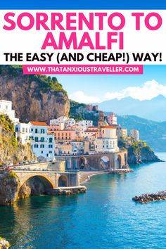"""Planning a trip to the Amalfi Coast in Italy, and wondering """"how do I get from Sorrento to Amalfi?"""" Get all the info you need, with this guide to traveling from Sorrento to Amalfi by bus! Giving you step by step instructions to buying a bus ticket at Sorrento train station, to which side of the bus to sit on for the best views of the Amalfi Coast, you'll make your trip easy - and you'll also learn how you can travel by ferry instead! #AmalfiCoast #Sorrento #Amalfi #ItalyTravel"""