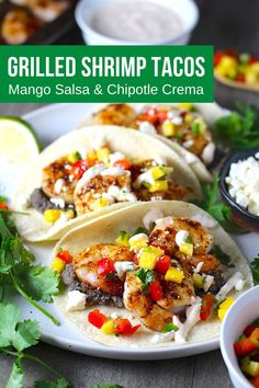 These 30-Minute Grilled Shrimp Tacos with Mango Salsa & Chipotle Crema are fresh, bright, and delicious. Succulent shrimp are seasoned with chili powder and cumin and then grilled to perfection. Then they are layered into corn tortillas with a bright, sweet and savory Mango, red pepper, and jalapeno salsa. Finally, as if this couldn't get any better, creamy Chipotle Crema and tangy Cotija cheese are added. #tacos #shrimprecipes #shrimptacos #30minutedinners Chipotle Crema, Jalapeno Salsa, Easy Family Meals, Quick Easy Meals, Appetizer Recipes, Dinner Recipes, Appetizers, Mexican Food Recipes, Healthy Recipes