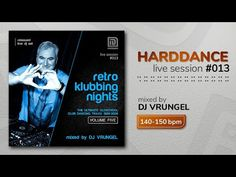 RETRO KLUBBING NIGHTS vol.5 (mixed by DJ VRUNGEL) :: harddance live session 013 - YouTube Club Dance Music, Pump House, Dj, Retro, Night, Live, Youtube, Retro Illustration, Youtubers