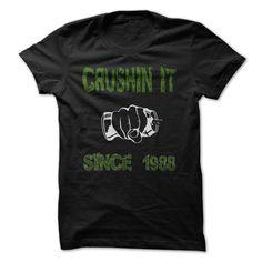 Crushing it since 1988 T-shirt T Shirt, Hoodie, Sweatshirt