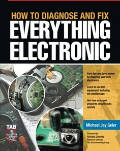 awesome How to Diagnose and Fix Everything Electronic
