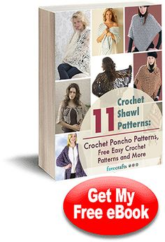 11 Crochet Shawl Patterns: Crochet Poncho Patterns, Free Easy Crochet Patterns and More   FaveCrafts.com