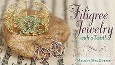 Filigree Jewelry: With a Twist!