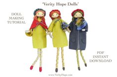 PATTERN - All Grown Up'  Learn to make VERITY HOPE DOLLS with this pdf Instant download felt doll pattern.  - PHOTOGRAPHIC TUTORIAL In this nice PDF tutorial, you will follow step by step photographic instructions and make an 18 cm (7) tapestry yarn doll with pretty hand embroidered facial