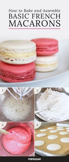 Macarons are a sugary and delicious treat perfect for tea parties, bridal showers, and basically any festive occasion you can think of. Don't be intimidated by their seemingly difficult recipe requirements, because our guide to baking and assembling the b Just Desserts, Delicious Desserts, Yummy Food, French Desserts, Baking Desserts, French Food Recipes, French Snacks, Easy Baking Recipes, Simple Recipes