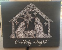 """String Art Nativity With Vinyl Lettering """"O Holy Night"""", Christmas Decoration, Christmas Gift by StringArtGal on Etsy"""