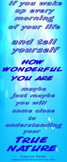 #inspirational #quotes from Gaynor Parke Social Media Mamma  www.socialmediamamma.com