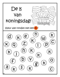 * De k van koningsdag! Letter Worksheets, Abc For Kids, Gross Motor Activities, Learning Numbers, Kids Education, Pre School, Kids Learning, Elementary Schools, Spelling