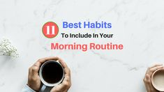 These habits are known as the best habits of most successful people from all around the world. Try to include as many habits as you can in your morning routine and you will notice a great difference in your productivity levels.
