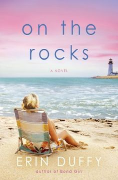 Jen's Book Club Pick! On the Rocks: A Novel by Erin Duffy, http://www.amazon.com/dp/B00DB32T3E/ref=cm_sw_r_pi_dp_jRATtb1RMXHQ5