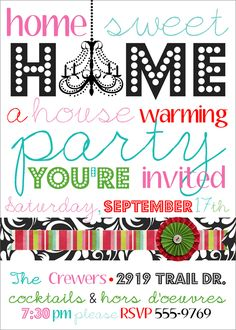 simplified / inexpensive housewarming party #housewarming, Party invitations