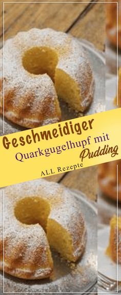 Quark gugelhupf with pudding. Cooking Recipes delicious, Supple Quark gugelhupf with pudding. Cooking Recipes delicious, Supple Quark gugelhupf with pudding. Easy Baking Recipes, Easy Cake Recipes, Healthy Dessert Recipes, Cooking Recipes, Quark Recipes, Pasta Recipes, Dessert Simple, Pudding Desserts, Pudding Cake