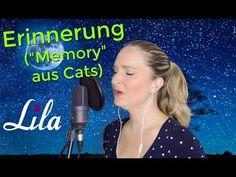 Erinnerung (Musical Cats - Memory) gesungen von Lila - YouTube