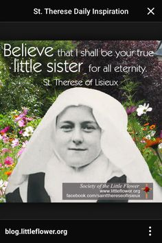 """""""Thérèse of the Child Jesus and the Holy Face."""" Her quiet, hidden life of devotion to the spirit of childlike trust in God, Catholic Quotes, Catholic Prayers, Catholic Saints, Religious Quotes, Roman Catholic, Catholic Art, Religious Pictures, Catholic Religion, Patron Saints"""