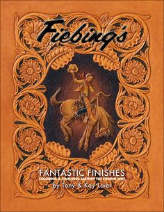 Tandy Leather Factory - Fiebings Fantastic Finishes Book