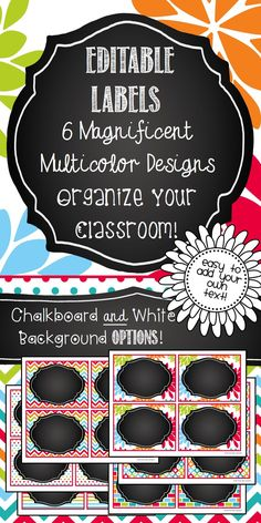 Editable Labels in a 7 magnificent multicolor designs! Perfect for classroom organization, bin labels, shelf labels, locker tags, name tags, etc.! With both chalkboard and white frames. Gorgeous!