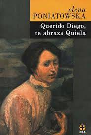 """La novela de Poniatowka que impactó a doli y por la cual terminó recomendando a la escritora mexicana, """"Querido Diego, te abraza Queila""""."""