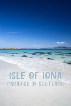 A perfect day trip to Iona, Scotland's paradise island - Lost in the Midlands