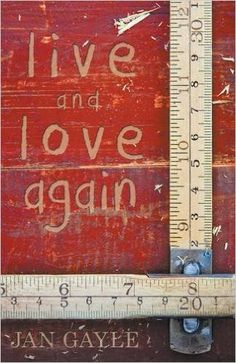 Live and Love Again by Jan Gayle