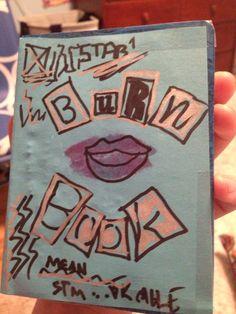 I made a burn book