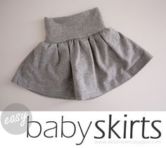 Easy Baby Skirts. These are made with t-shirts but you could also make one with a favorite knit fabric from your stash!
