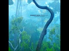 Robert Rich - Perpetual. A Somnium Continuum (8h Complete Masterpiece) [...