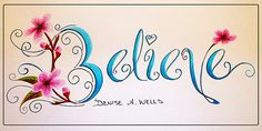 Believe tattoo design with cherry blossoms by Denise A. Wells