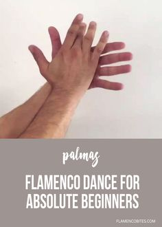 Palmas refers to the rhythmic hand clapping that all who take part in flamenco have to learn. As dancers we learn palmas to help us study the different flamenco rhythms but we must also learn how to accompany other dancers, singers and musicians.