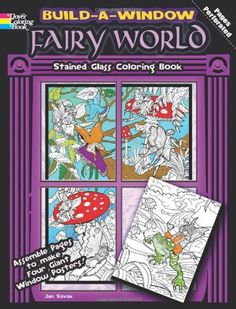 Build a Window Stained Glass Coloring Book--Fairy World (Build Window Stained Glass Coloring Book) by Jan Sovak http://www.amazon.com/dp/0486483932/ref=cm_sw_r_pi_dp_gtPgwb0TCYA0Y