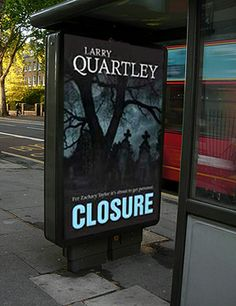 Closure by Larry Quartley. Action packed crime thriller. Available now at Look 4 Books www.look4books.co.uk