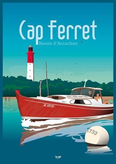 Affiche Cap Ferret- Bassin d'Arcachon – DOZ affiches vintage – Expolore the best and the special ideas about Vintage logos Vintage Beach Posters, Tourism Poster, Cap Ferret, Vintage Graphic Design, Vintage Logo, Travel Logo, Travel Oklahoma, France Travel, Illustrations Posters