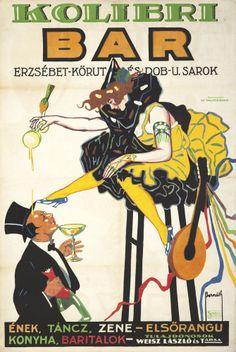 Kolibri Bar Vintage Poster (artist: Bernath, Aurel) Hungary c. Vintage Advertising Posters, Vintage Advertisements, Vintage Ads, Vintage Prints, Vintage Posters, Retro Ads, Vintage Metal, Retro Poster, Poster Ads