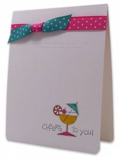 LSC223 Cheers to You! by Vera - Cards and Paper Crafts at Splitcoaststampers
