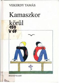 Ki ​az úr a háznál? (könyv) - Beth A. Grosshans - Janet H. Film Books, Kids And Parenting, Diy For Kids, Author, Teaching, Education, Retro, School, Montessori
