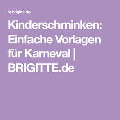 Kinderschminken: Einfache Vorlagen für Karneval | BRIGITTE.de