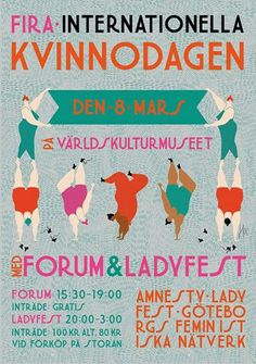 Internationella Kvinnodagen 2014 #Världskulturmuseet #kvinnodagen #posters #poster #illustration #art #event #ladyfest