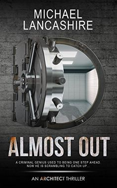 Almost Out: An Architect Thriller (The Architect) by Mich... https://www.amazon.com/dp/B01MXHD4WH/ref=cm_sw_r_pi_dp_x_37bgAbH6WT9R3