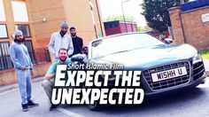 Expect the Unexpected | Muslim Short Film [HD]